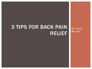 Top Tips for Back Pain Relief from Dr. Yusuf Mosuro