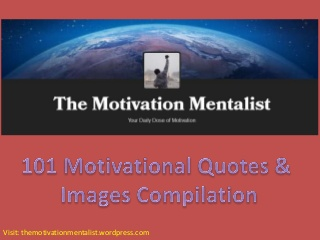 101 Motivational Quotes & Images Compilation