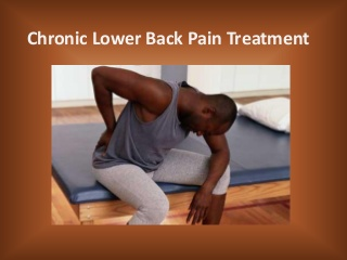 Chronic lower back pain treatment