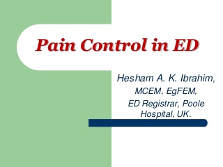 Pain control in Emergency Department