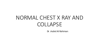 Normal chest x ray and collapse