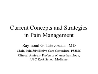 Current Concepts and Strategies in Pain Management
