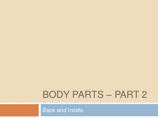 Bodyparts2 back and-inside