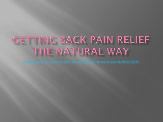 Getting back pain relief the natural way