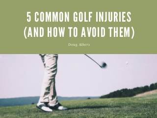 5 common golf injuries (and how to avoid them)