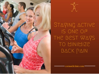 Staying Active is One of the Best Ways to Minimize Back Pain
