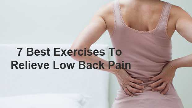 Best Exercises To Relieve Low Back Pain