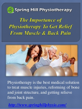 The Importance of Physiotherapy To Get Relief From Muscle & Back Pain