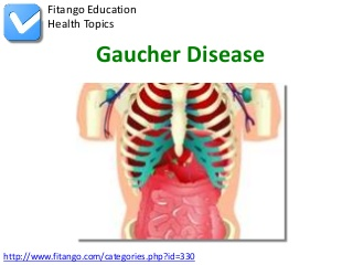 Gaucher Disease