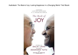 Audiobook The Book of Joy: Lasting Happiness in a Changing World Trial Ebook