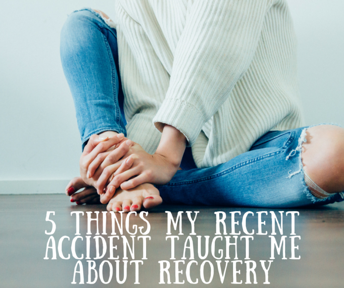 Things my Recent Accident Taught me about Recovery - Conquering Fear ...