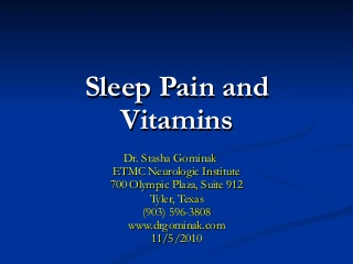 Sleep pain and vitamins uthc
