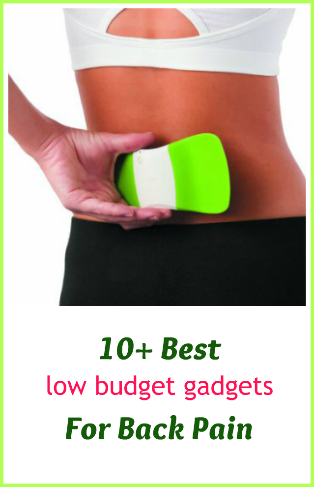 10 Best Low Budget Gadgets To Help With Back Pain