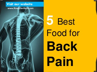5 Best Food for Back Pain Relief: Foods that You should Eat or Avoid During Back Pain