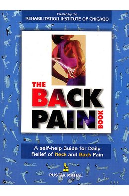Back Pain Book (A Self Help Guide For Daily Relief of Neck And Back ...
