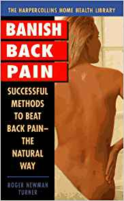 Banish Back Pain: Successful Methods to Beat Back Pain the Natural Way ...