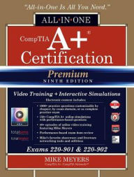 CompTIA A+ Certification All-in-One Exam Guide, Premium Ninth Edition ...
