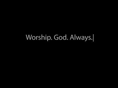 Worship God Always - FishXpressions - WorshipHouse Media