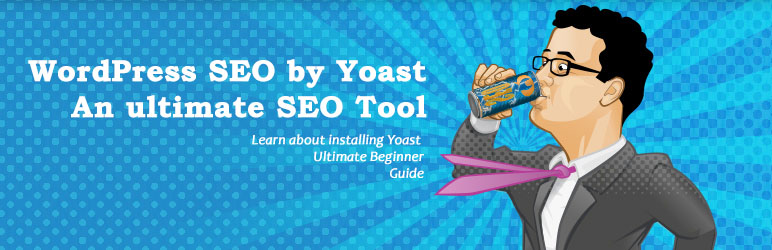 Ultimate Guide to Use Yoast as WordPress SEO Tool