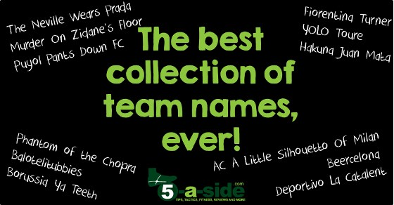 The Best Collection of Team Names Ever - 5-a-side.com