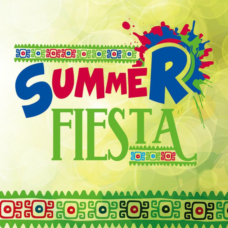 Summer Fiesta Celebration - Marketing - Pinterest