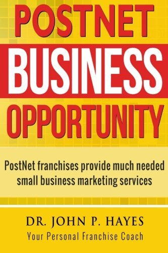 : PostNet franchises provide much needed small business marketing ...