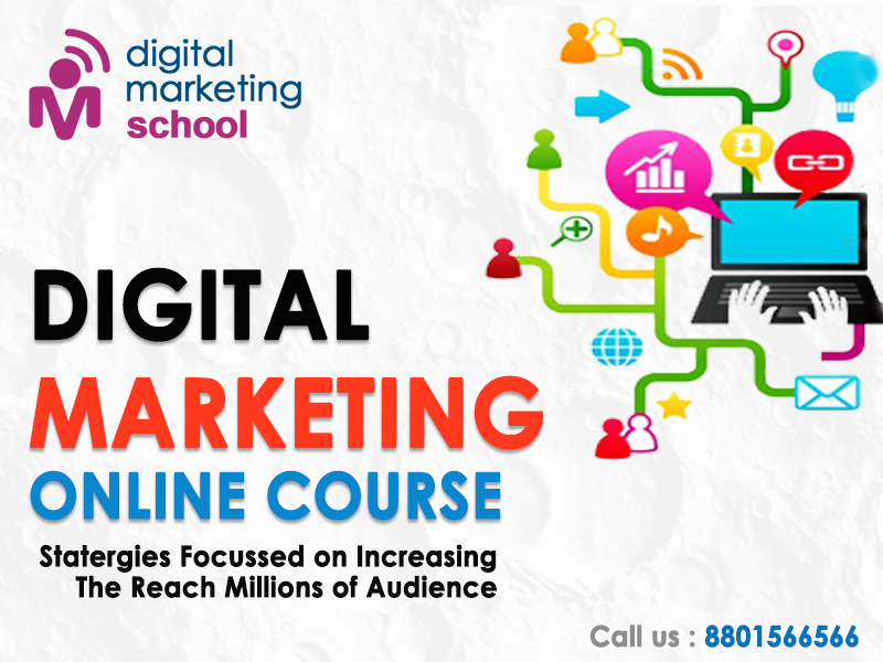Online Digital Marketing Courses - digitalmarketingschoolhyderabad