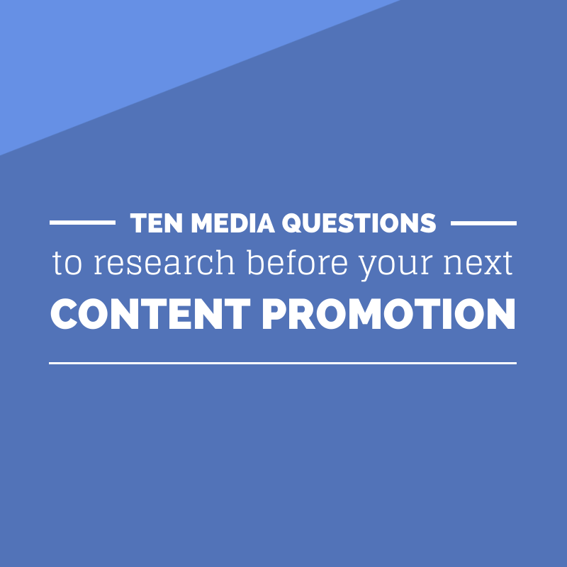 10 Media Questions to Research before Content Promotion - Relevance