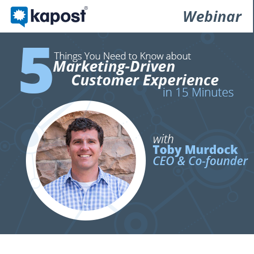 ... You Need to Know about Marketing-Driven Customer Experience [Webinar