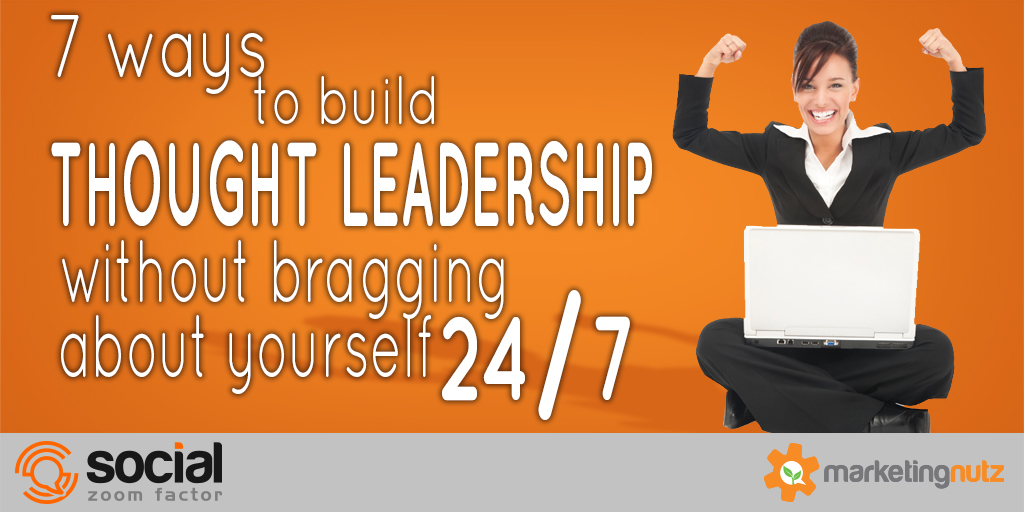 Why Do You Want to be a Thought Leader? -