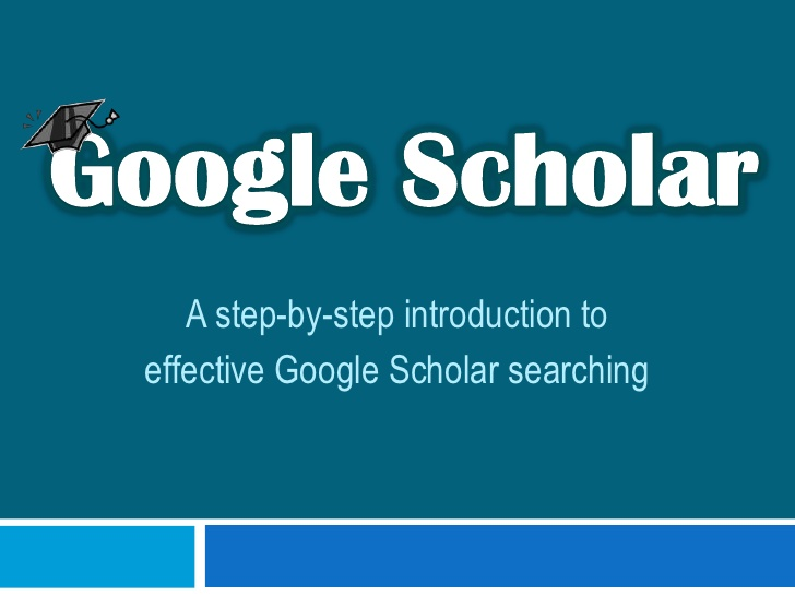Google Scholar A step-by-step introduction to effective Google Scholar ...