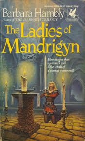 The Ladies of Mandrigyn  <small>(Sun Wolf and Starhawk #1)</small> torrent downlaod