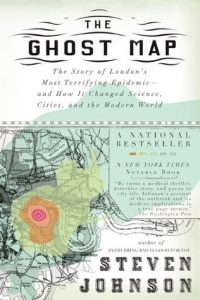 The Ghost Map: The Story of London's Most Terrifying Epidemic – and How It Changed Science, Cities, and the Modern World torrent downlaod