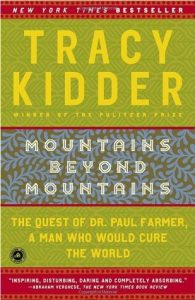 Mountains Beyond Mountains: The Quest of Dr. Paul Farmer, A Man Who Would Cure the World torrent downlaod