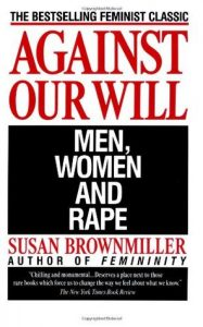 Against Our Will: Men, Women and Rape torrent downlaod