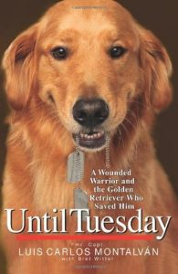 Until Tuesday: A Wounded Warrior and the Golden Retriever Who Saved Him torrent downlaod