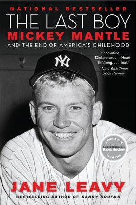 Download free pdf The Last Boy: Mickey Mantle and the End of America's Childhood