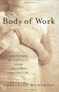 Body of Work: Meditations on Mortality from the Human Anatomy Lab torrent downlaod