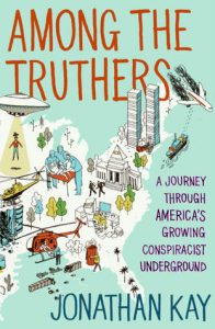 Among the Truthers: A Journey Through America's Growing Conspiracist Underground torrent downlaod