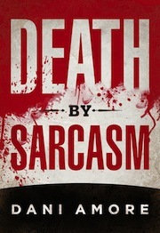 Death By Sarcasm  <small>(Mary Cooper Mystery #1)</small> torrent downlaod