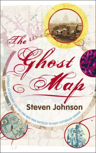 Download free pdf The Ghost Map: A Street, an Epidemic and the Two Men Who Battled to Save Victorian London