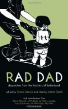 Rad Dad: Dispatches from the Frontiers of Fatherhood torrent downlaod