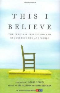This I Believe: The Personal Philosophies of Remarkable Men and Women torrent downlaod