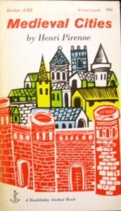 Medieval Cities: Their Origins and the Revival of Trade torrent downlaod