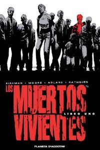 Download free pdf Los muertos vivientes. Libro uno  <small>(The Walking Dead: Hardcover editions #1)</small>