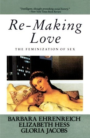 Download free pdf Re-Making Love: The Feminization Of Sex