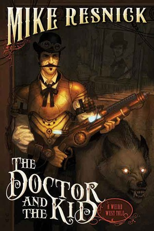 Download free pdf The Doctor and the Kid  <small>(Weird West Tales #2)</small>