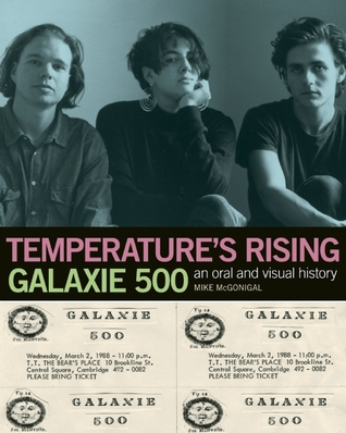 Download free pdf Temperature's Rising: An Oral and Visual History of Galaxie 500