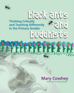 Black Ants and Buddhists: Thinking Critically and Teaching Differently in the Primary Grades torrent downlaod