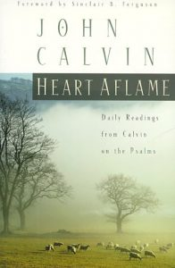 Heart Aflame: Daily Readings from Calvin on the Psalms torrent downlaod